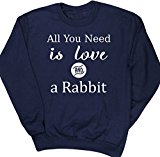 HippoWarehouse All You Need is Love and a Rabbit unisex jumper sweatshirt pullover