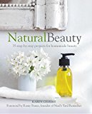 Natural Beauty: 35 step-by-step projects for homemade beauty